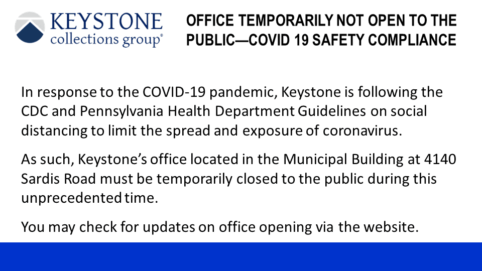 Keystone Collections Closed 6-23-20 Slide1